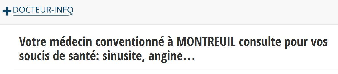 Les coordonnées des médecins généralistes de Montreuil sont disponibles sur Docteur-info.fr